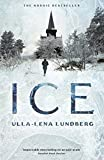 Ice / Ull-Lena Lundberg ; translated from the Swedish by Thomas Teal