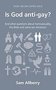 Is God anti-gay? (Questions Christians Ask)…