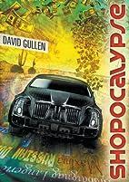 Shopocalypse by David Gullen