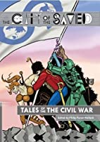Tales of the Civil War (The City of the…