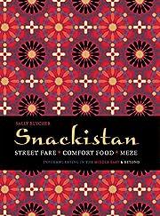 Butcher, S: Snackistan: Street Food, Comfort…