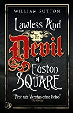Lawless & The Devil of Euston Square by William Sutton