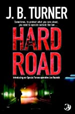 Hard Road by J. B. Turner