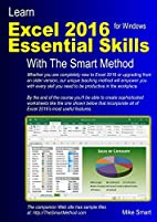 Learn Excel 2016 Essential Skills with The…