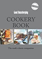 Good Housekeeping cookery book : the…