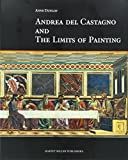 Andrea del Castagno and the limits of painting / Anne Dunlop