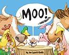 Moo! Said Morris by Jon Lycett-Smith