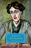 Mrs Dalloway / Virginia Woolf ; with an introduction and notes by Elaine Showalter ; text edited by Stella McNichol