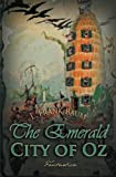 The  emerald city of Oz / by L. Frank Baum ; illustrated by John R. Neill