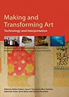 Making and Transforming Art: Technology and…