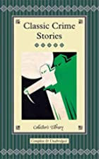 Classic Crime Stories (Collector's…