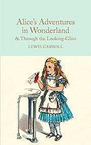 Alice's Adventures in Wonderland & Through…