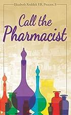 Call the Pharmacist by Elizabeth Roddick