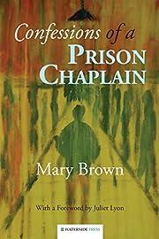 Confessions of a prison chaplain av (Quaker…