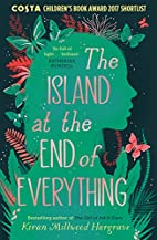 The Island at the End of Everything by Kiran…