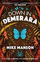 Down In Demerara by Mike Manson (author)