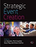 Strategic event creation