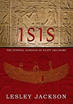 Isis: Eternal Goddess of Egypt and Rome by…