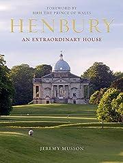 Henbury: An Extraordinary House por Jeremy…