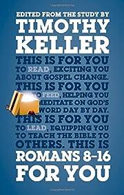 Romans 8-16 For You av Timothy Keller