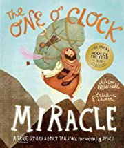 The One O'Clock Miracle (Tales That Tell the…
