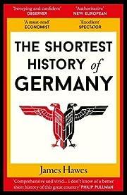 The Shortest History of Germany – tekijä:…