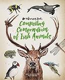 Dr Hibernica Finch's Compelling Compendium of Irish Animals