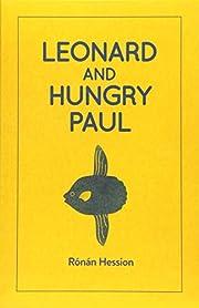 LEONARD AND HUNGRY PAUL de Ronan Hession