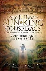 The Sun King Conspiracy de Yves Jego