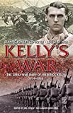 Kelly's War : The Great War Diary of Frederick Kelly, 1914-16