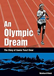 An Olympic Dream: The Story of Samia Yusuf…
