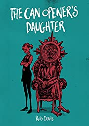 The Can Opener's Daughter de Rob Davis