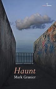 Haunt – tekijä: Mark Granier