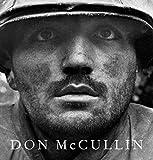 Don McCullin / [introduction] Harold Evans ; [essay] Susan Sontag ; edited by Mark Holborn