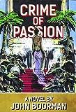 Crime of passion / John Boorman