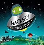 The Hackney Martian by Paul Brown