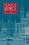 The Book of Venice (Reading The City)