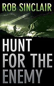 Hunt for the Enemy – tekijä: Rob Sinclair