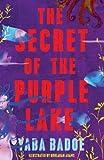 The Secret of the Purple Lake