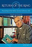 The return of the ring : proceedings of the Tolkien Society conference 2012. edited by Lynn Forest-Hill