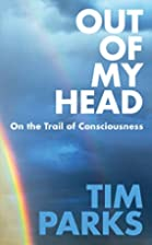 Out of My Head: On the Trail of…