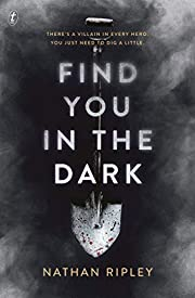 Find You In The Dark di Nathan Ripley