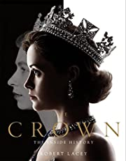 The Crown: The official book of the hit…