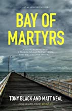 Bay of Martyrs by Tony Black