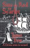 Sins as Red as Scarlet: the true story of a Devon Town in Turmoil