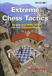 Extreme Chess Tactics af Yochanan Afek