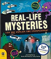 Real-Life Mysteries: Can You Explain the…
