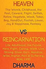 Heaven vs Reincarnation por Dharma