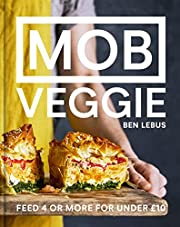 MOB Veggie: Feed 4 or more for under £10 de…