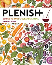 Plenish: Juices to boost, cleanse & heal por…